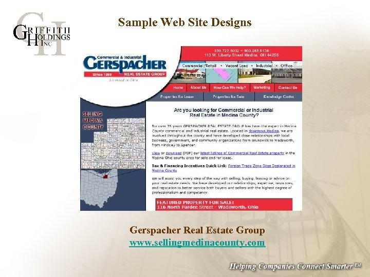 Sample Web Site Designs Gerspacher Real Estate Group www. sellingmedinacounty. com