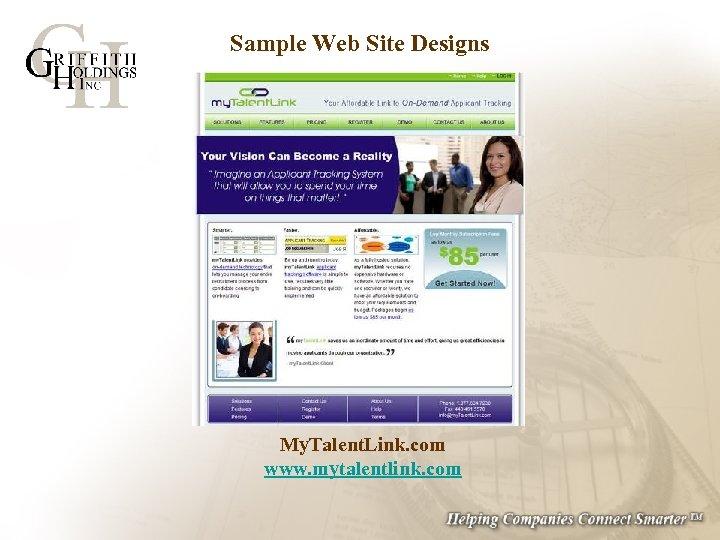 Sample Web Site Designs My. Talent. Link. com www. mytalentlink. com