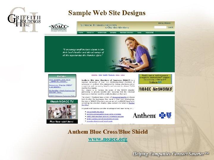 Sample Web Site Designs Anthem Blue Cross/Blue Shield www. noacc. org