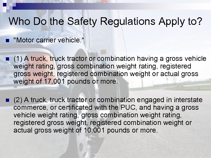 Who Do the Safety Regulations Apply to? n
