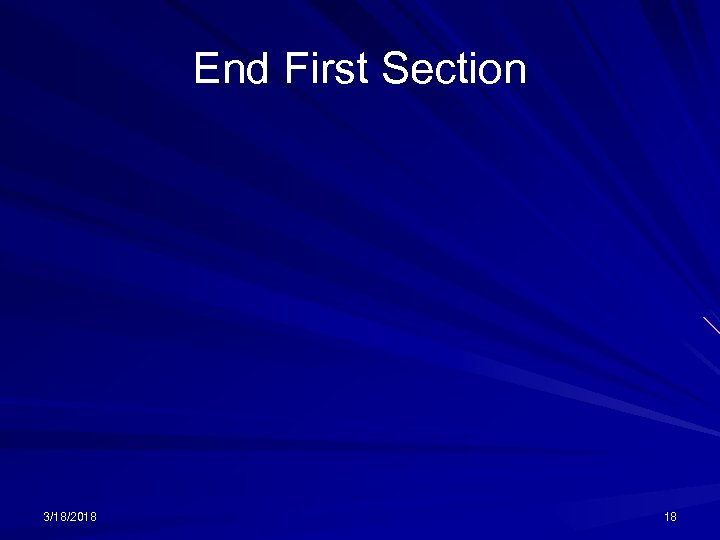 End First Section 3/18/2018 18