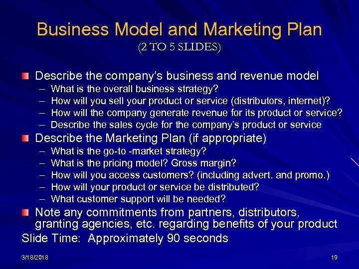 Business Model and Marketing Plan (2 TO 5 SLIDES) Describe the company's business and