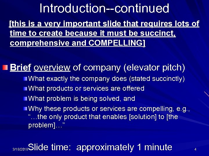 Introduction--continued [this is a very important slide that requires lots of time to create