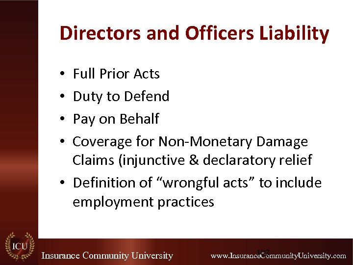 Directors and Officers Liability Full Prior Acts Duty to Defend Pay on Behalf Coverage