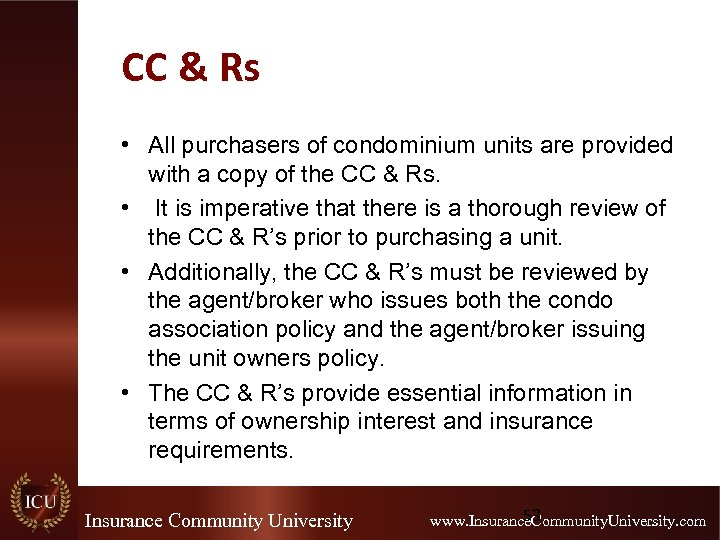 CC & Rs • All purchasers of condominium units are provided with a copy