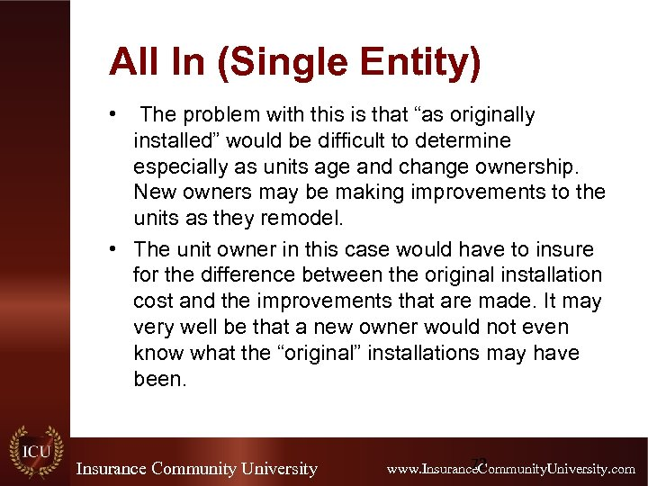 """All In (Single Entity) • The problem with this is that """"as originally installed"""""""