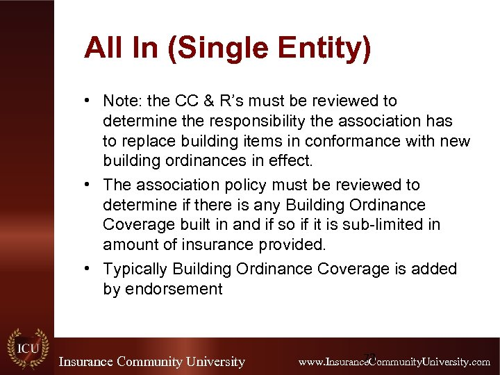 All In (Single Entity) • Note: the CC & R's must be reviewed to