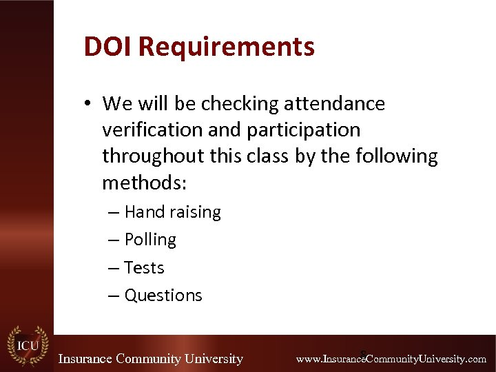 DOI Requirements • We will be checking attendance verification and participation throughout this class
