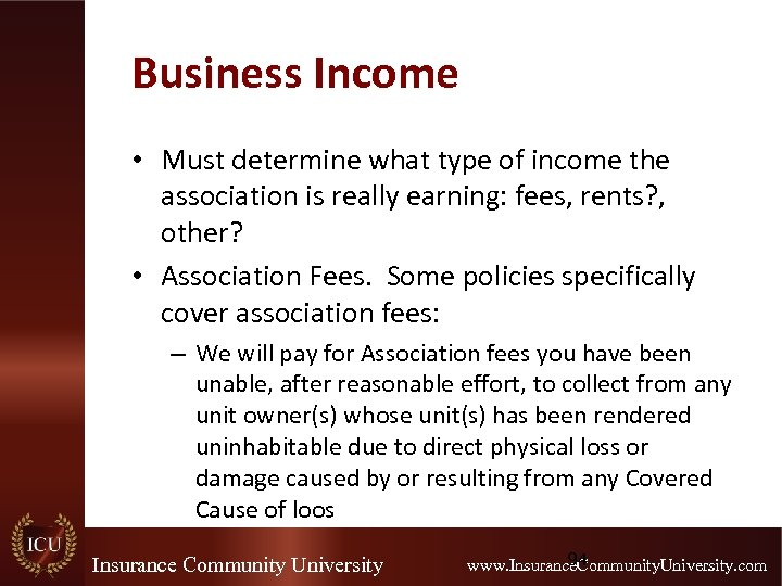 Business Income • Must determine what type of income the association is really earning: