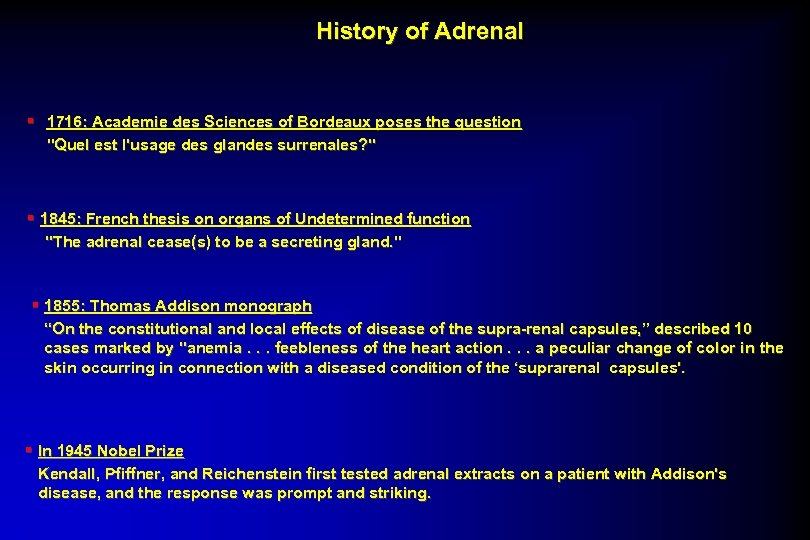 History of Adrenal § 1716: Academie des Sciences of Bordeaux poses the question