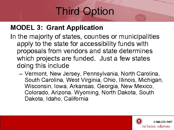Third Option MODEL 3: Grant Application In the majority of states, counties or municipalities