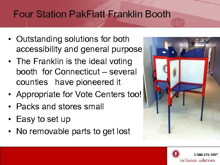 Four Station Pak. Flatt Franklin Booth • Outstanding solutions for both accessibility and general