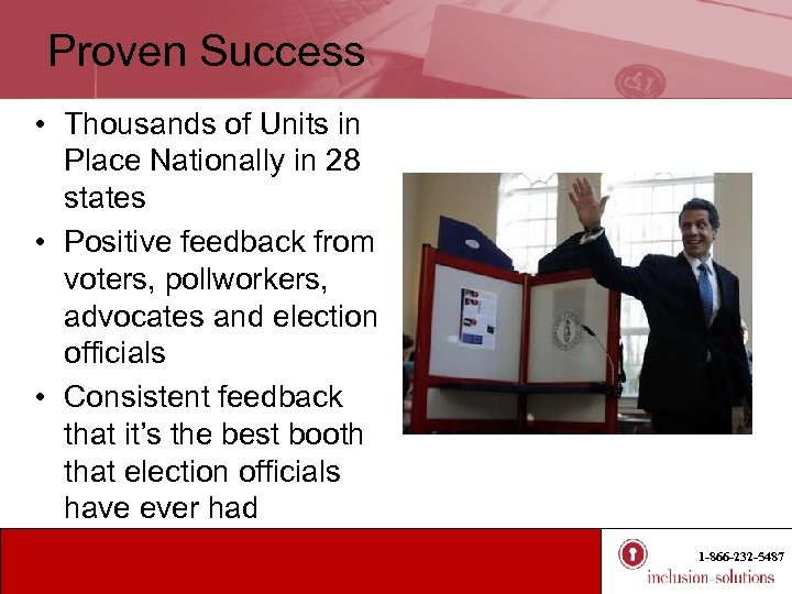 Proven Success • Thousands of Units in Place Nationally in 28 states • Positive
