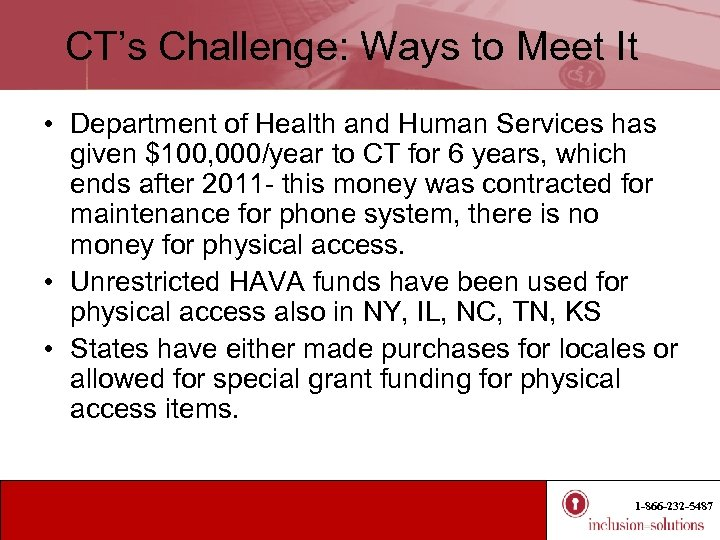 CT's Challenge: Ways to Meet It • Department of Health and Human Services has