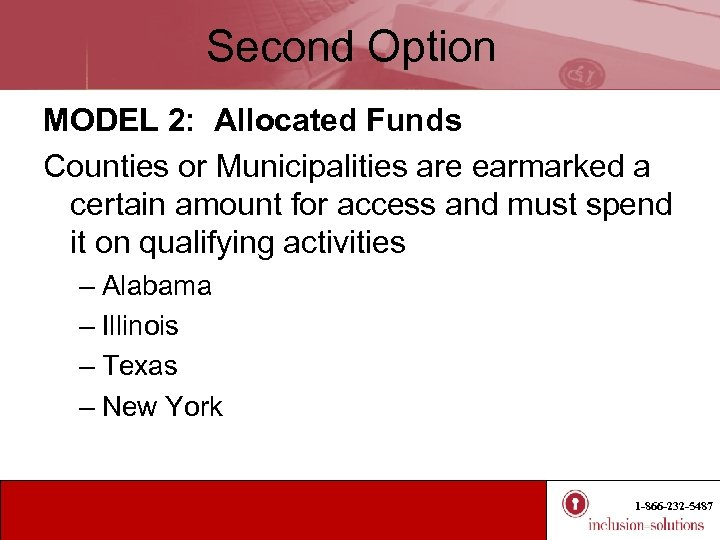 Second Option MODEL 2: Allocated Funds Counties or Municipalities are earmarked a certain amount