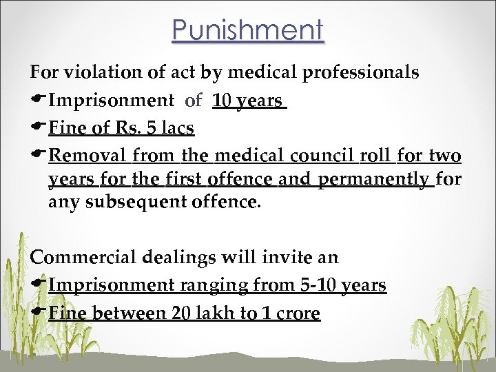 Punishment For violation of act by medical professionals EImprisonment of 10 years EFine of