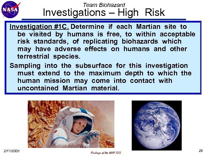 Team Biohazard Investigations – High Risk Investigation #1 C. Determine if each Martian site