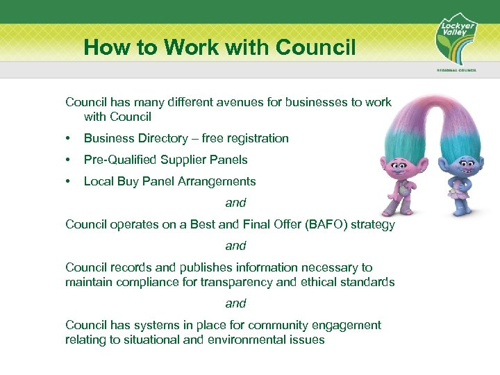 How to Work with Council has many different avenues for businesses to work with