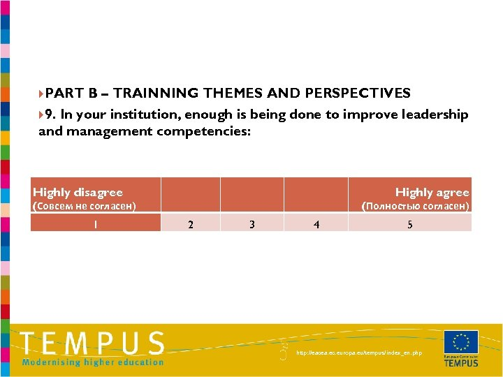 PART B – TRAINNING THEMES AND PERSPECTIVES 9. In your institution, enough is