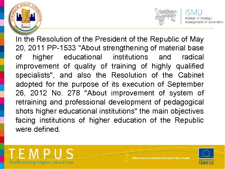 In the Resolution of the President of the Republic of May 20, 2011 PP-1533