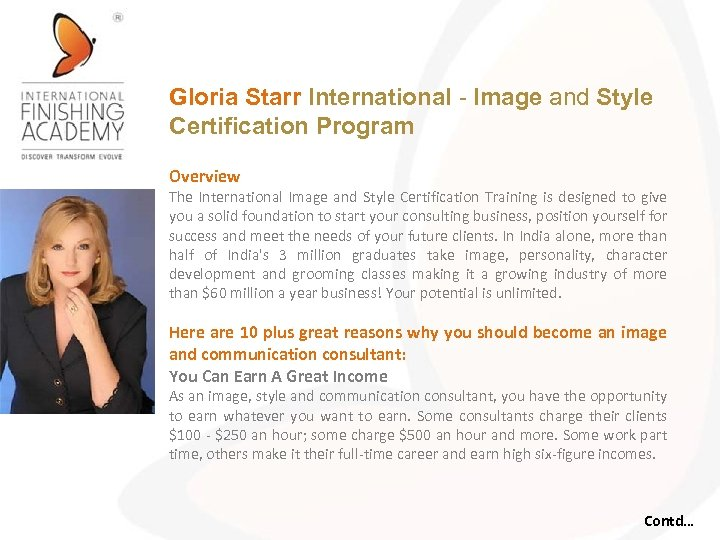 Gloria Starr International - Image and Style Certification Program Overview The International Image and