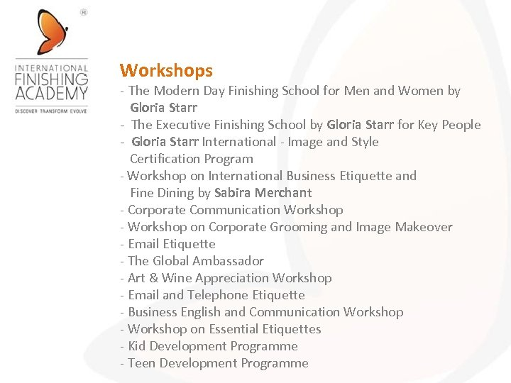 Workshops - The Modern Day Finishing School for Men and Women by Gloria Starr