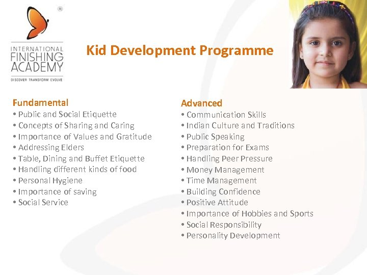 Kid Development Programme Fundamental • Public and Social Etiquette • Concepts of Sharing and