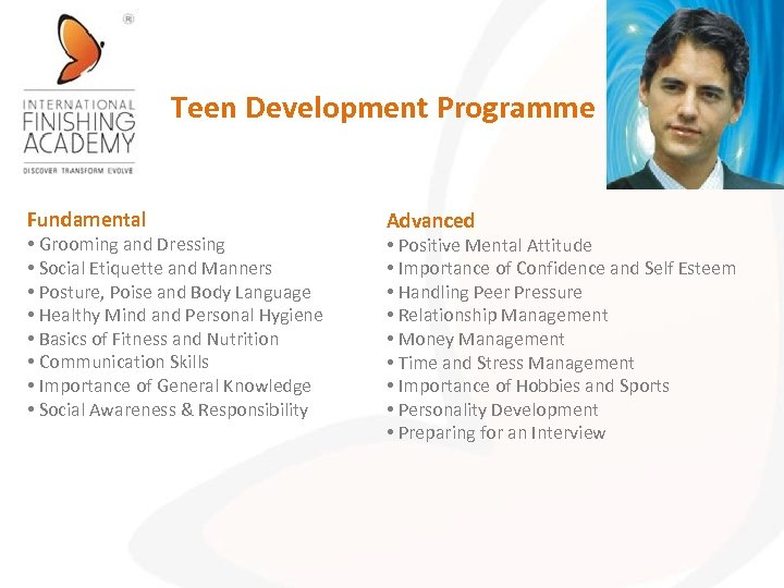 Teen Development Programme Fundamental • Grooming and Dressing • Social Etiquette and Manners •