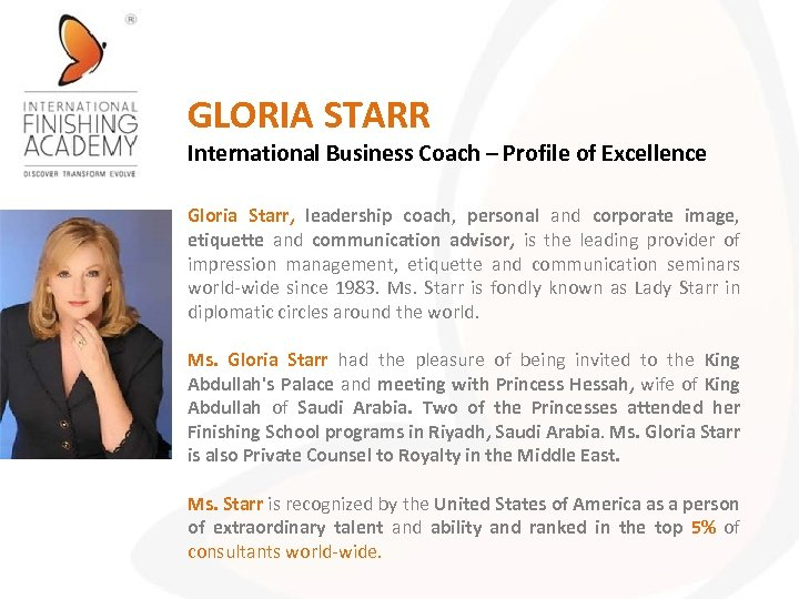 GLORIA STARR International Business Coach – Profile of Excellence Gloria Starr, leadership coach, personal