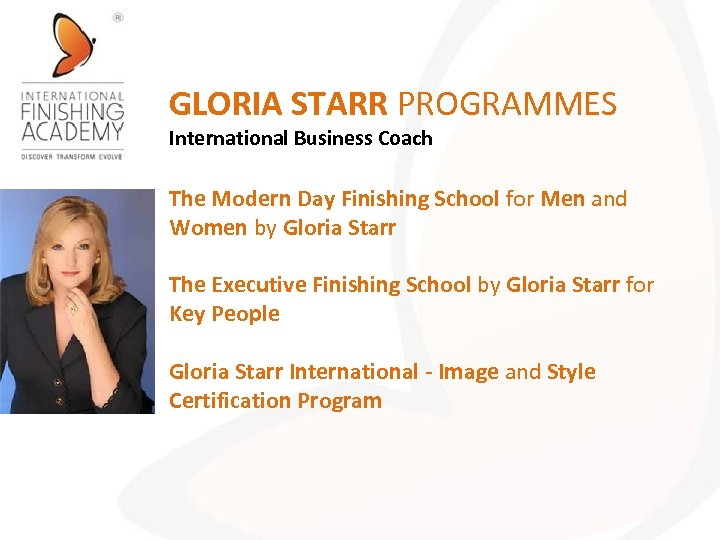 GLORIA STARR PROGRAMMES International Business Coach The Modern Day Finishing School for Men and