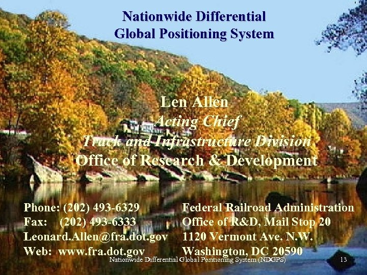 Nationwide Differential Global Positioning System Federal Railroad Administration Len Allen Acting Chief Track and