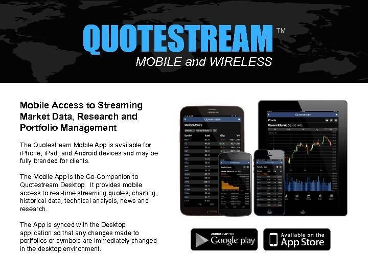 QUOTESTREAM MOBILE and WIRELESS Mobile Access to Streaming Market Data, Research and Portfolio Management