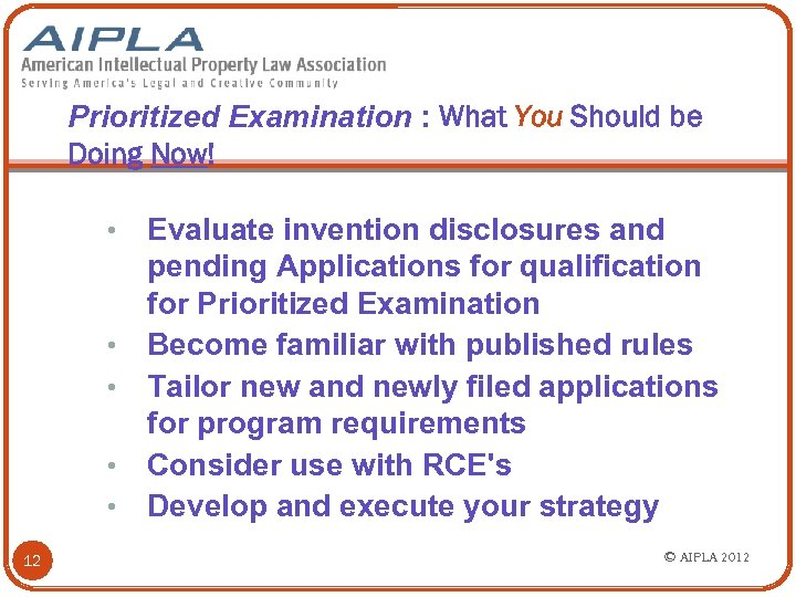 Prioritized Examination : What You Should be Doing Now! • • • 12 Evaluate