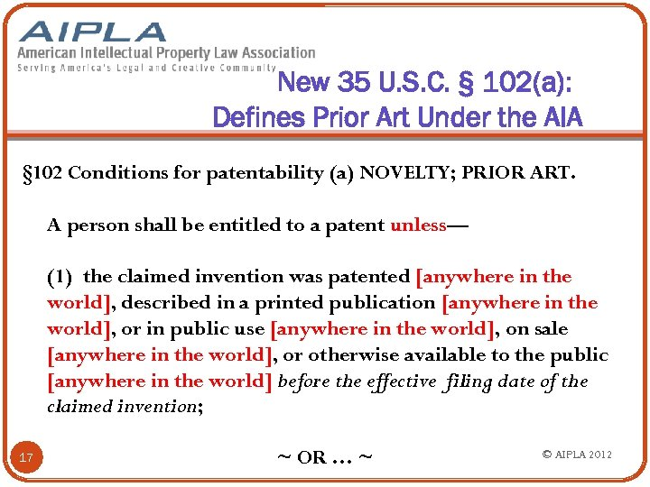 New 35 U. S. C. § 102(a): Defines Prior Art Under the AIA §