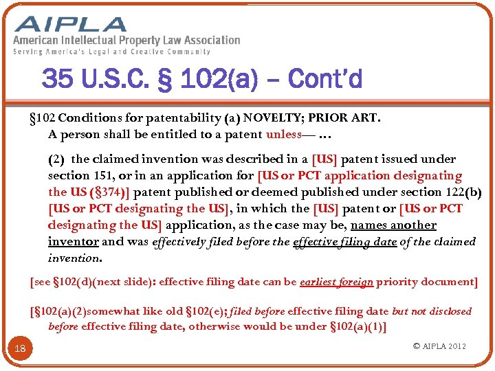 35 U. S. C. § 102(a) – Cont'd § 102 Conditions for patentability (a)