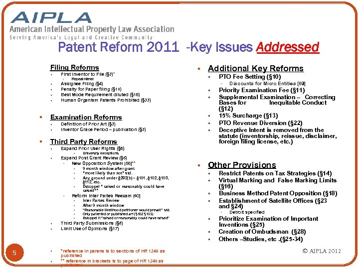 Patent Reform 2011 -Key Issues Addressed Filing Reforms § First Inventor to File (§