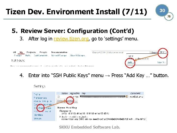 Tizen Dev. Environment Install (7/11) 30 75 5. Review Server: Configuration (Cont'd) 3. After