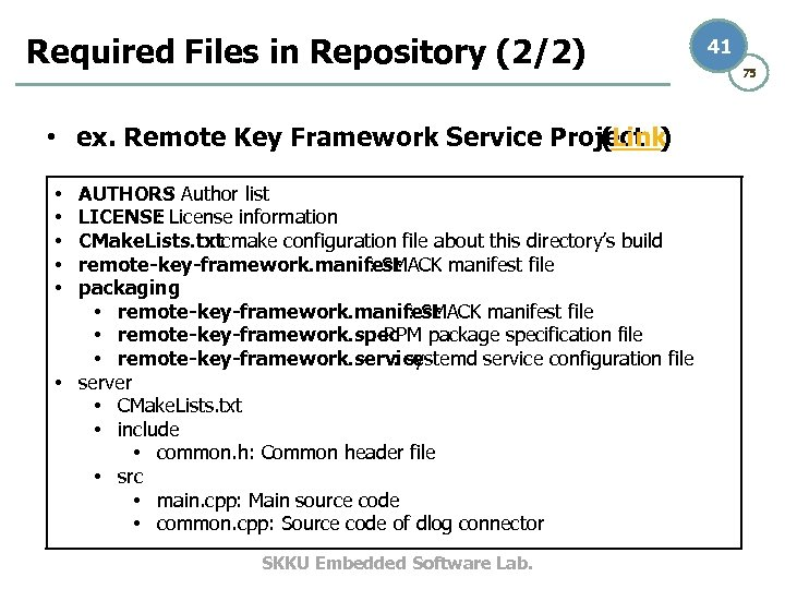 Required Files in Repository (2/2) • ex. Remote Key Framework Service Project ) (Link