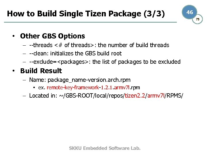 How to Build Single Tizen Package (3/3) • Other GBS Options – --threads <#