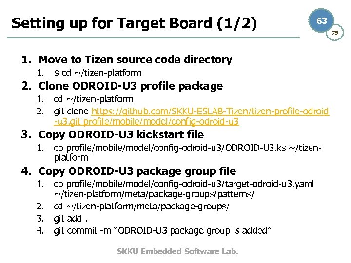 Setting up for Target Board (1/2) 63 1. Move to Tizen source code directory