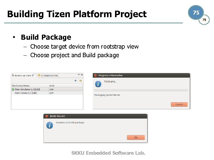 Building Tizen Platform Project • Build Package – Choose target device from rootstrap view