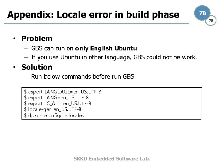 Appendix: Locale error in build phase • Problem – GBS can run on only