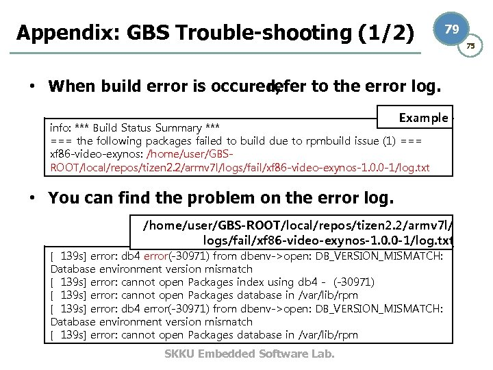 Appendix: GBS Trouble-shooting (1/2) 79 • When build error is occured, refer to the