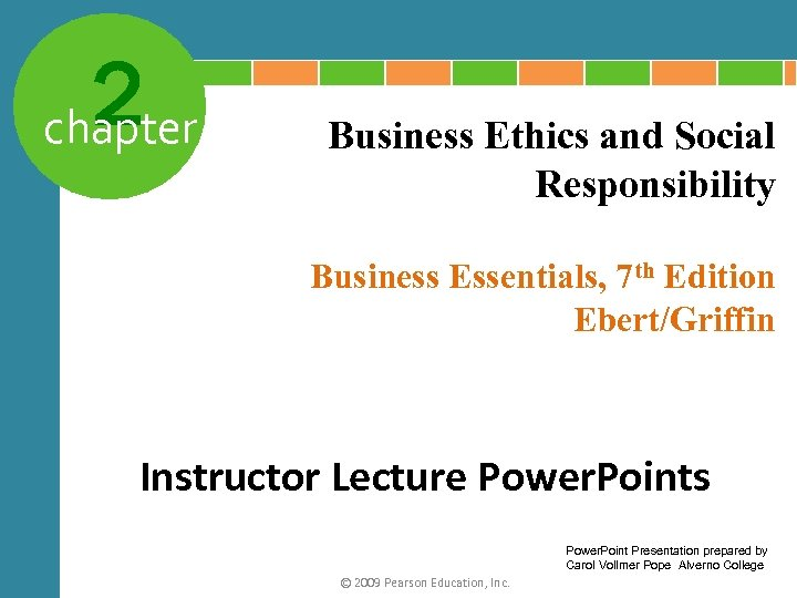 business ethics and points question Learn quiz business ethics chapter 1 with free interactive flashcards choose from 500 different sets of quiz business ethics chapter 1 flashcards on quizlet.