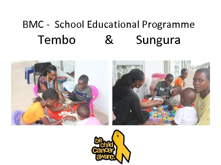 BMC - School Educational Programme Tembo & Sungura