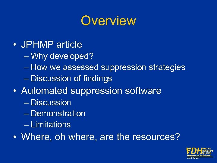 Overview • JPHMP article – Why developed? – How we assessed suppression strategies –