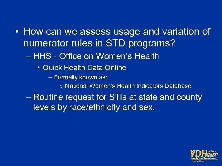 • How can we assess usage and variation of numerator rules in STD