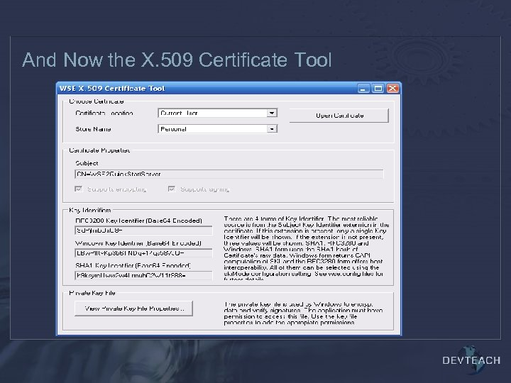And Now the X. 509 Certificate Tool
