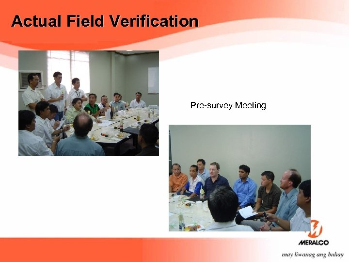 Actual Field Verification Pre-survey Meeting