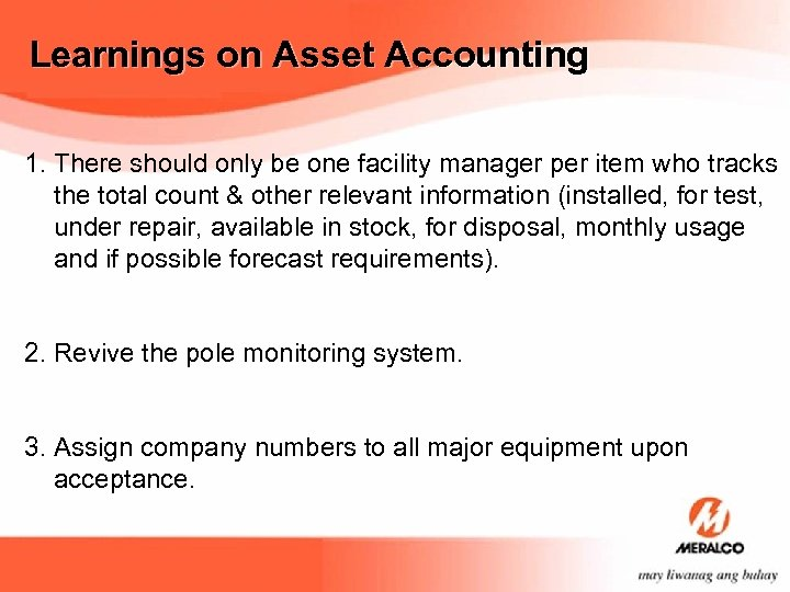 Learnings on Asset Accounting 1. There should only be one facility manager per item